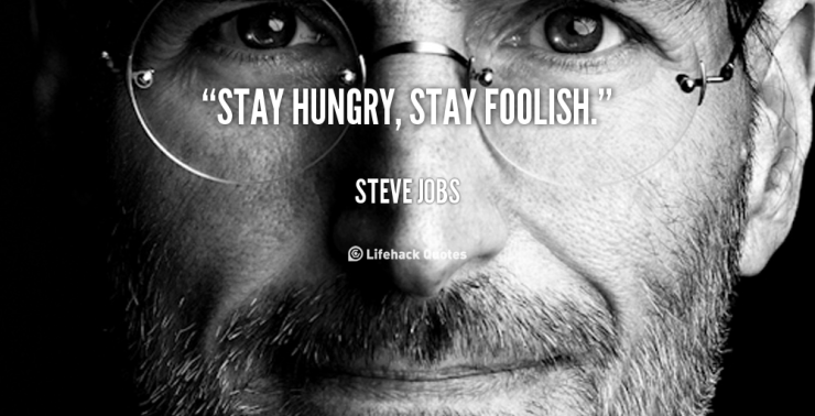 quote-steve-jobs-stay-hungry-stay-foolish-101133_1
